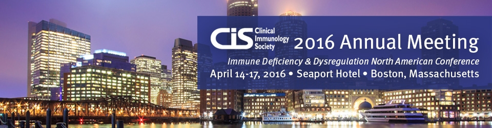 2016 CIS Annual Meeting: Immune Deficiency & Dysregulation North American Conference: